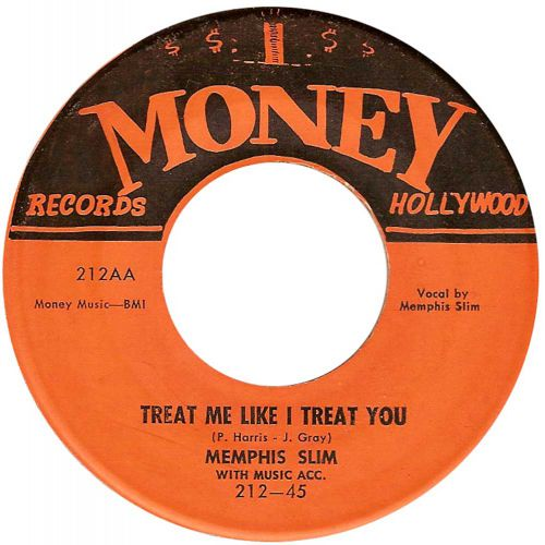 Memphis Slim 'Treat Me Like I Treat You' courtesy of Victor Pearlin