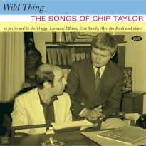Wild Thing - The Songs Of Chip Taylor