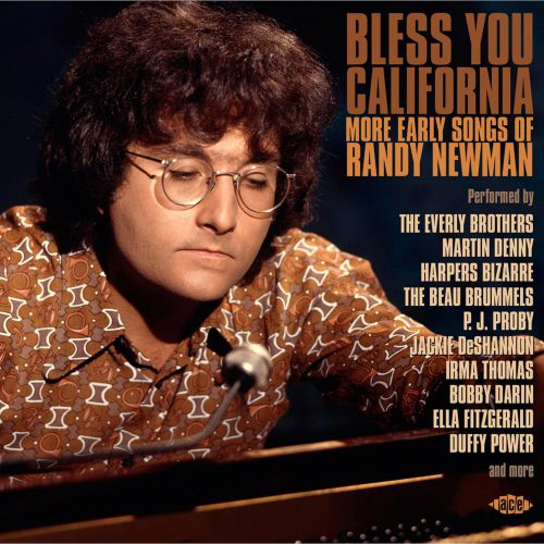 Bless You California: More Early Songs Of Randy Newman