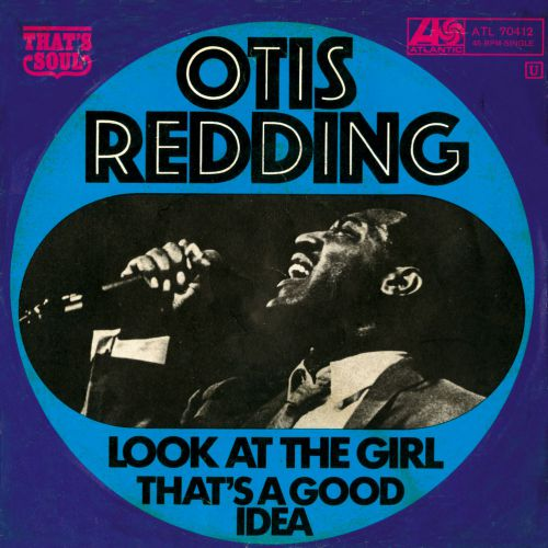 Otis Redding 'Look At The Girl' courtesy of Rob Hughes
