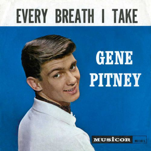 Gene Pitney 'Every Breath I Take' courtesy of Mick Patrick
