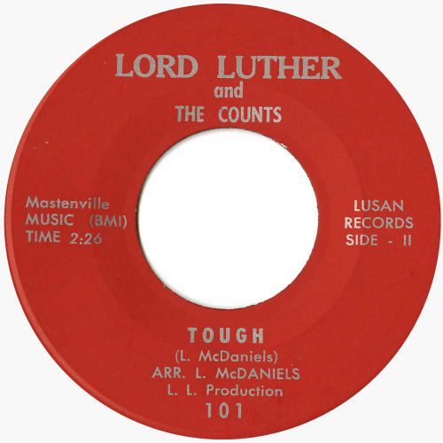 Lord Luther And The Counts 'Tough' courtesy of Alec Palao and Luther McDaniels