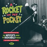 A Rocket In My Pocket: The Soundtrack To The Hipster's Guide To Rockabilly