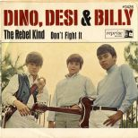 Dino, Desi & Billy 'The Rebel Kind' courtesy of Alec Palao