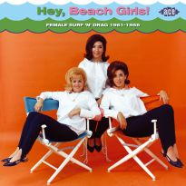 Hey, Beach Girls! Female Surf 'n' Drag 1961-1966