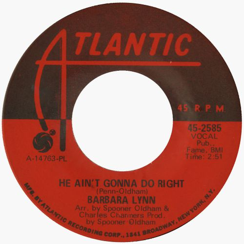 Barbara Lynn 'He Ain't Gonna Do Right' courtesy of Bob Dunham