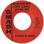 Charlie Rich 'Something Just Came Over Me' courtesy of Dean Rudland