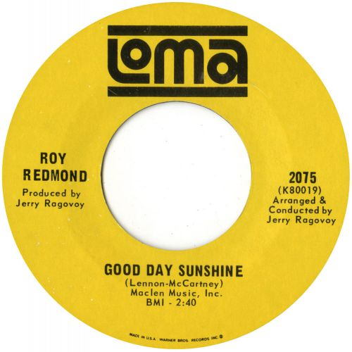 Roy Redmond 'Good Day Sunshine' courtesy of Mick Patrick
