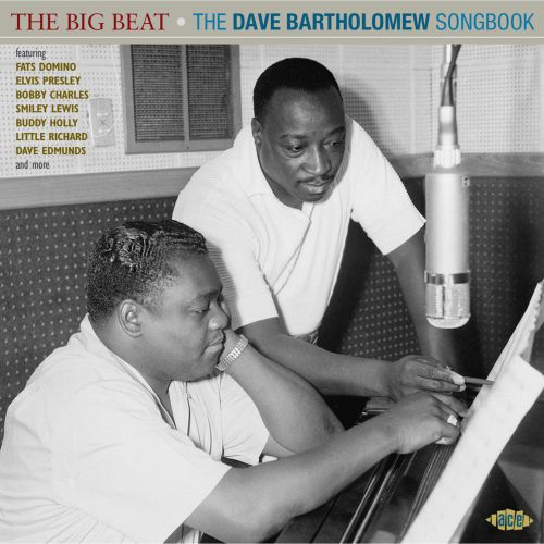 The Big Beat, The Dave Bartholomew Songbook