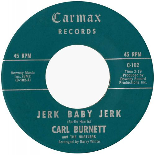 Carl Burnett & the Hustlers 'Jerk Baby Jerk' courtesy of Brian Nevill