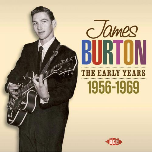James Burton: The Early Years 1957-1969