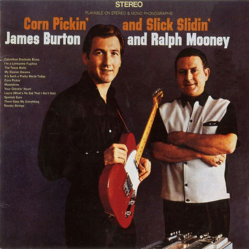 James Burton & Ralph Mooney 'Corn Pickin' and Slick Slidin'' courtesy of Iain Young