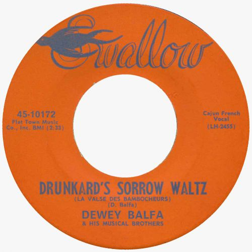 Dewey Balfa 'Drunkard's Sorrow Waltz' courtesy of John Broven