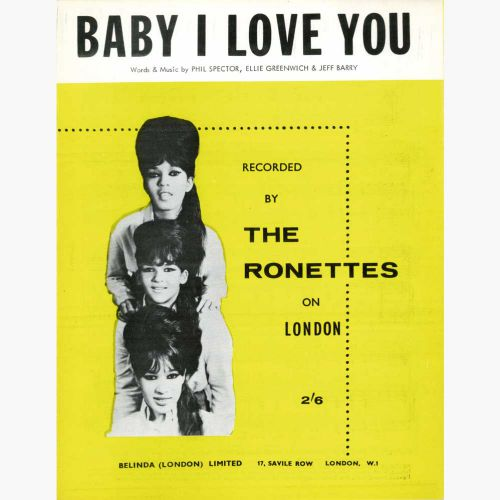 The Ronettes 'Baby I Love You' song sheet