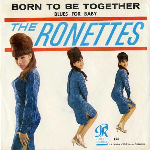 "The Ronettes ""Born To Be Together"""