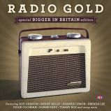Radio Gold - Bigger In Britain