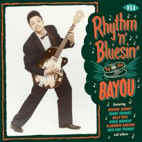 Rhythm'n'Bluesin' By The Bayou