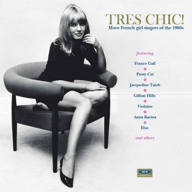 Tres Chic! More French Girl Singers Of The 1960s