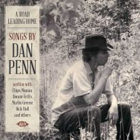 A Road Leading Home - Songs By Dan Penn