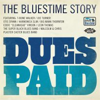 Dues Paid. The Bluestime Story