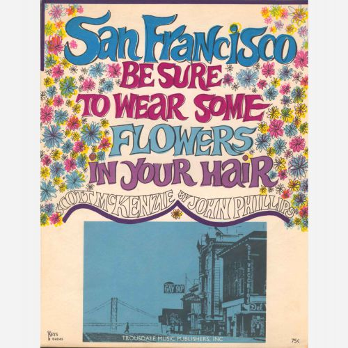 Scott McKenzie 'San Francisco (Be Sure To Wear Some Flowers In Your Hair)'