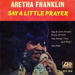 Aretha Franklin 'Say A Little Prayer'