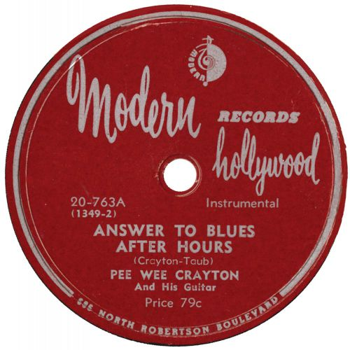 Pee Wee Crayton 'Answer To Blues After Hours'