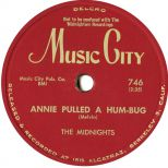 The Midnights - Annie Pulled a Hum-Bug