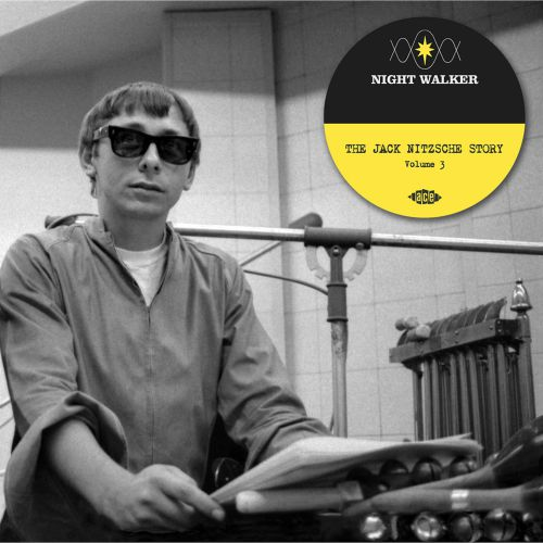 Night Walker: The Jack Nitzsche Story Volume 3