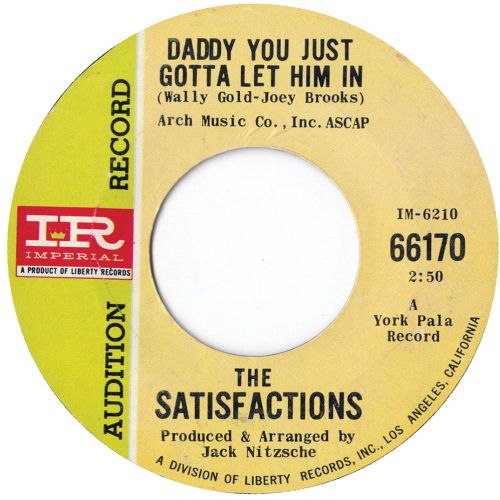 The Satisfactions 'Daddy You Just Gotta Let Him In'