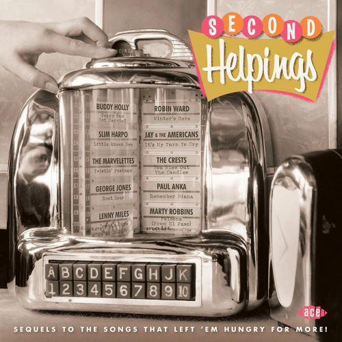 Second Helpings: Sequels To The Songs That Left 'Em Hungry For More!