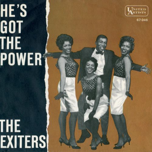 The Exciters 'He's Got The Power'