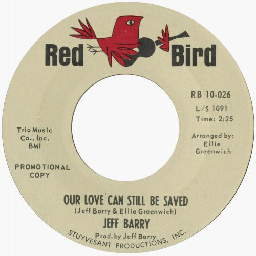 Jeff Barry 'Our Love Can Still Be Saved'