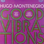 Hugo Montenegro, His Orchestra & Chorus 'Good Vibrations'