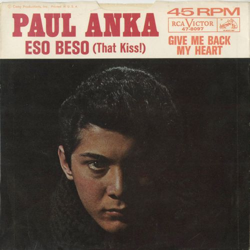 Paul Anka 'Eso Beso (That Kiss)'