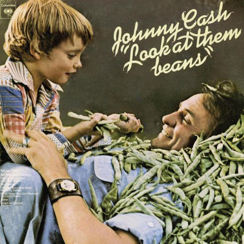 Johnny Cash 'Look At Them Beans'