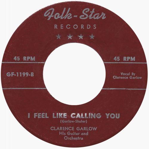 Clarence Garlow 'I Feel Like Calling You'