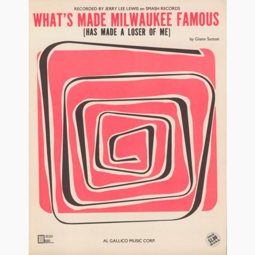 Jerry Lee Lewis 'What's Made Milwaukee Famous (Has Made A Loser Out Of Me)' songsheet