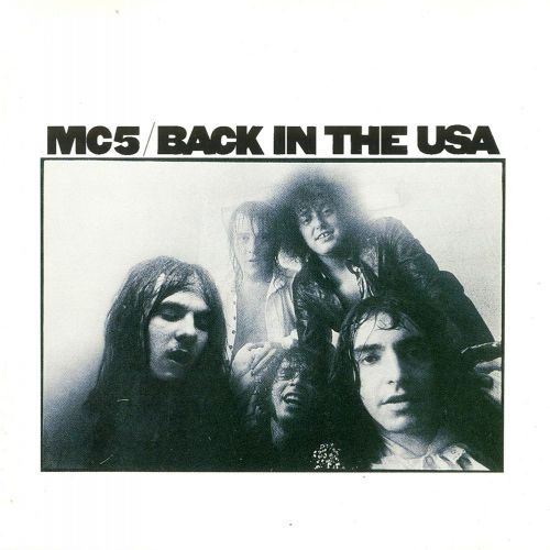 MC5 'Back In The USA'