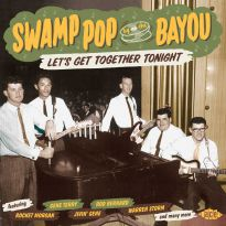 Swamp Pop By The Bayou - Let's Get Together Tonight