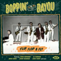 Boppin' By The Bayou - Flip, Flop & Fly