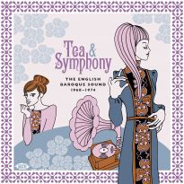 Tea & Symphony - The English Baroque Sound 1968-1974