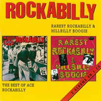 Rarest Rockabilly And Hillbilly Boogie/Best Of Ace Rockabilly