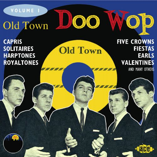 Old Town Doo Wop Vol 1