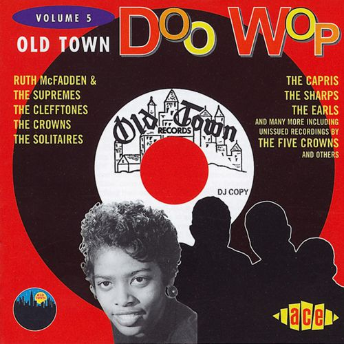 Old Town Doo Wop Volume 5