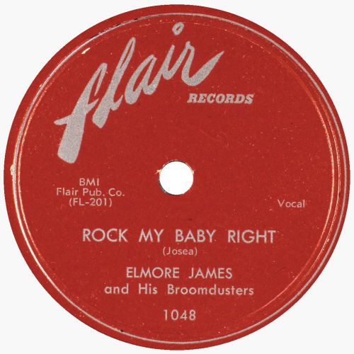 Rock My Baby Right by Elmore James and The Broom Dusters