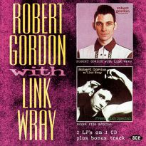 Robert Gordon W. Link Wray/Fresh Fish Special