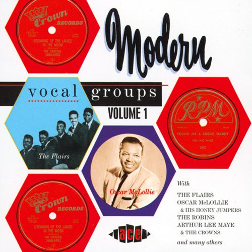 Modern Vocal Groups Vol 1