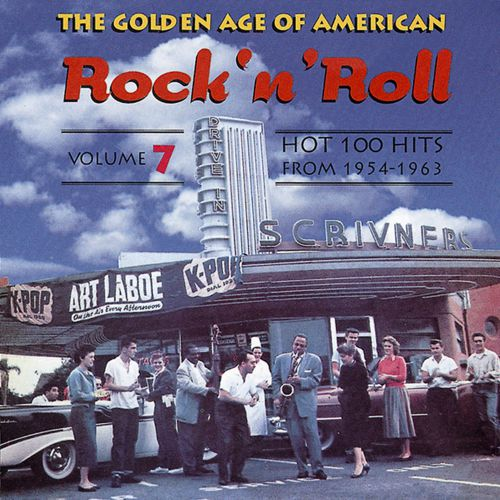 The Golden Age Of American Rock 'n' Roll V7