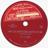 Why Do Everything Happen To Me by B. B. King